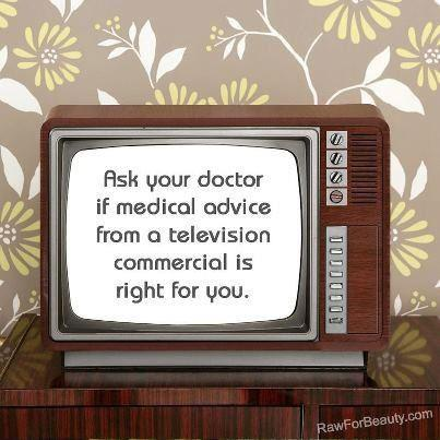medical advice from commercials