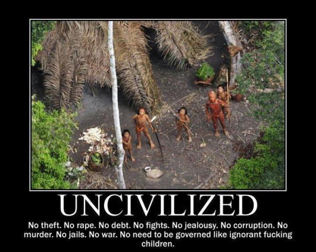 uncivilized